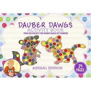 ANIMAL EDITION Dot Marker Activity Sheets 24 PAGES Made EXCLUSIVELY fr Dauber Dawgs Dot Markers / Bingo Daubers with Free PDF Book Download
