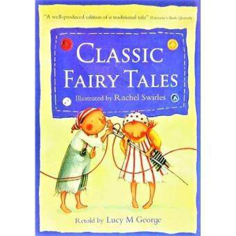 Classic Fairy Tales 9781845394950