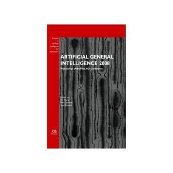 ARTIFICIAL GENERAL INTELLIGENCE 2008 / PEI WANG[
