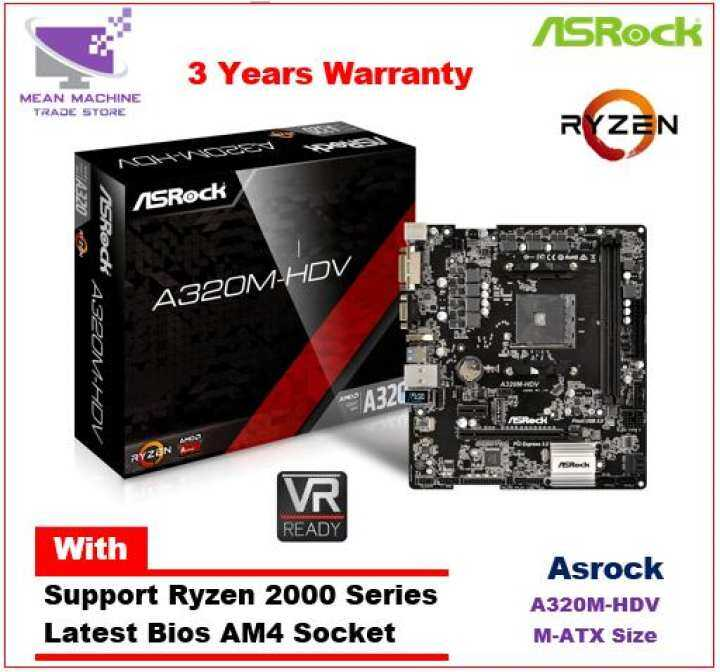 Asrock A320M-HDV AM4 M-ATX Ryzen Series Motherboard (Bios Latest)