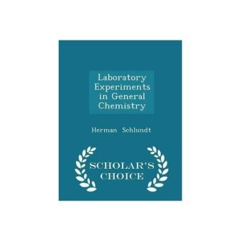 Laboratory Experiments in General Chemistry / - ISBN: 9781297160783