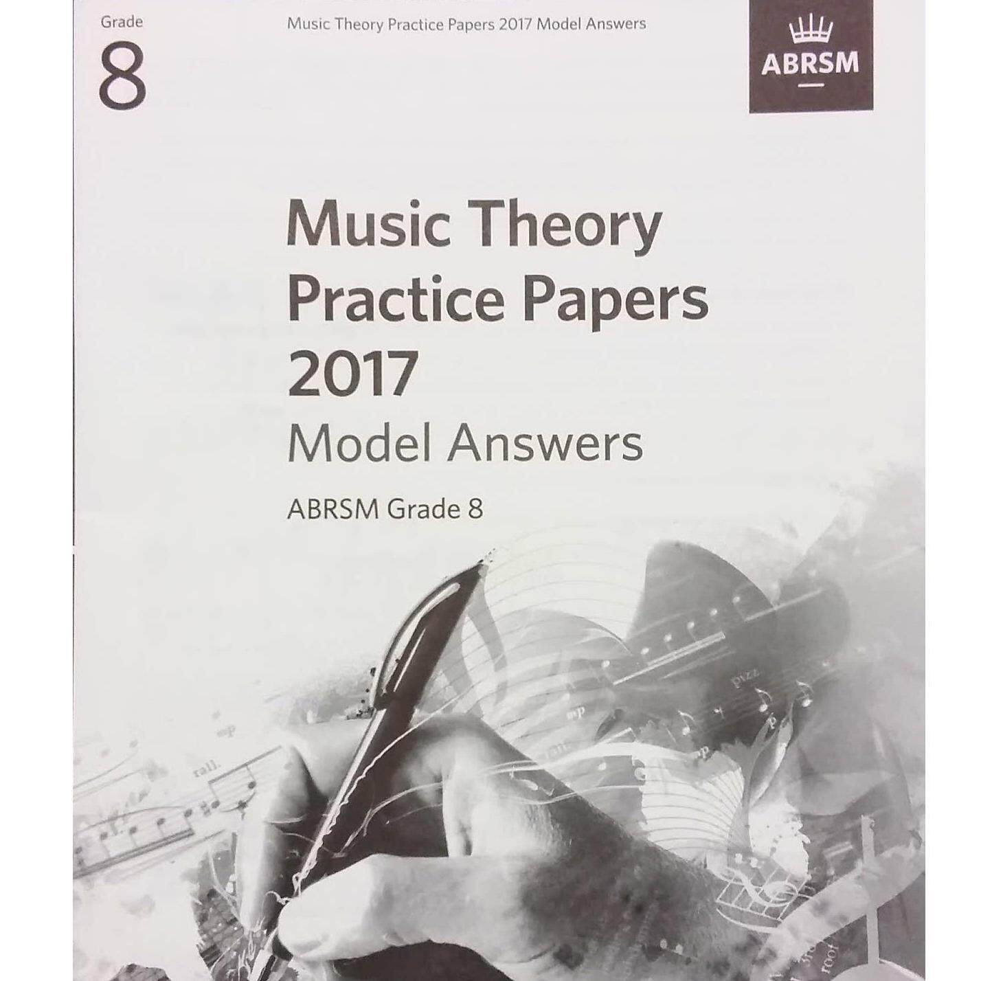 ABRSM Music Theory Practice Papers Model Answers 2017 Grade 8