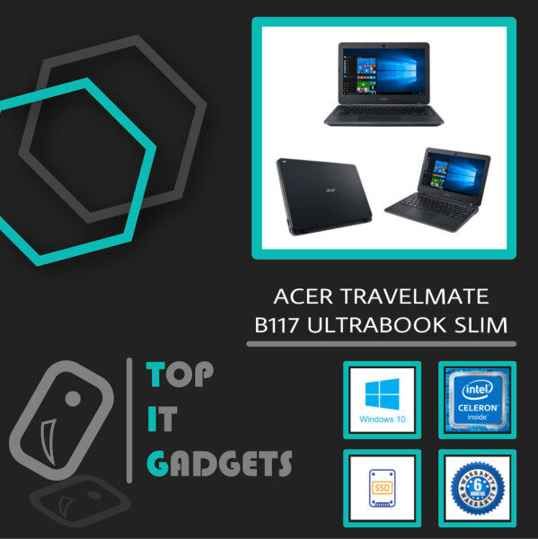 ACER TRAVELMATE B117 ULTRABOOK [ INTEL CELERON N3160 QUAD-CORE / 4GB DDR3 RAM / 128GB SSD STORAGE / WINDOW 10 PRO ] 6 MONTHS WARRANTY [ LAPTOP ] Malaysia
