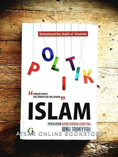 Politik Islam, Terjemahan dan Penjelasan Kitab Siyasah Syariyyah Ibnu Taimiyyah Malaysia