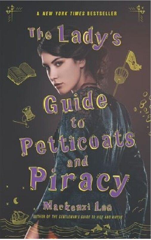 (MPH) The Ladys Guide to Petticoats and Piracy (Montague Siblings 2):ISBN:9780062795335 :By (Author):Lee, Mackenzi Malaysia