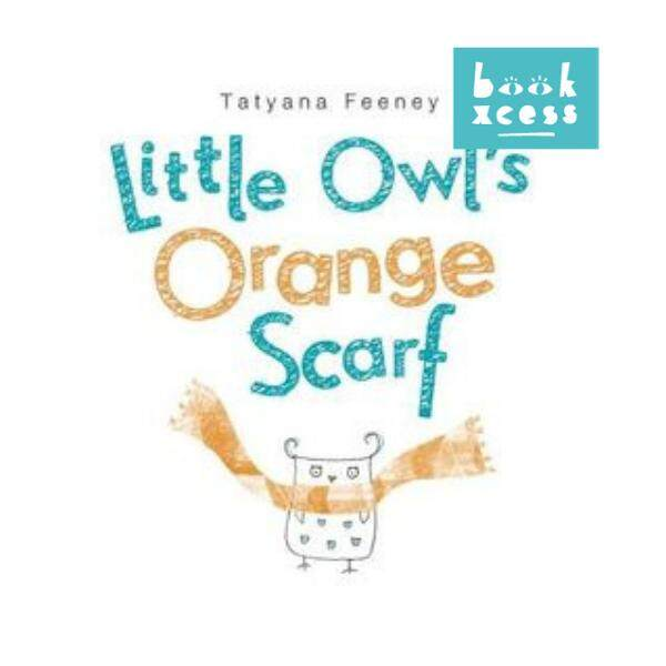 Little Owl's Orange Scarf (HB) 9780449814116