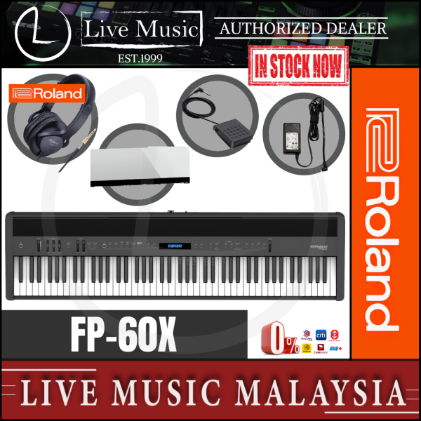 Roland FP-60X 88-key Digital Piano with DP-10 Pedal, Note Stand, RH5 Headphone and Adapter - Black (FP60X/RH-5) Malaysia