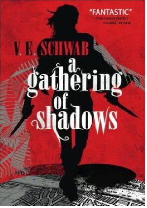 A Gathering Of Shadows (A Darker Shade Of Magic): 9781783295425: By Schwab, V.E. Malaysia