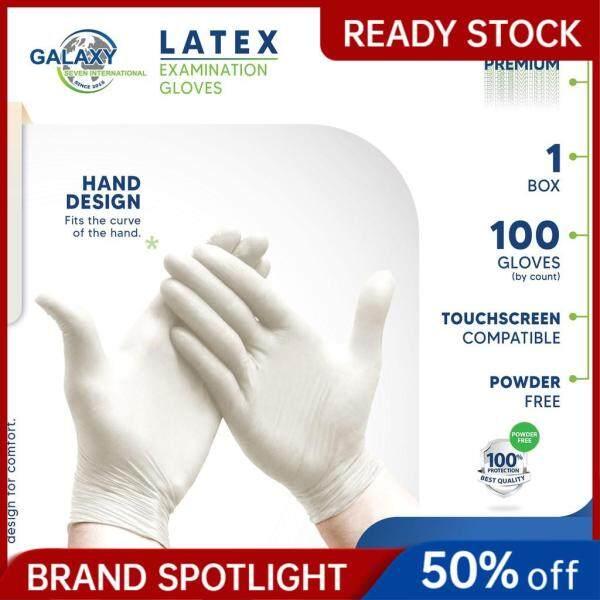 GALAXY SEVEN LATEX EXAMINATION GLOVES POWDER FREE 100% PROTECTION WITH CE (100 PCS/BOX)