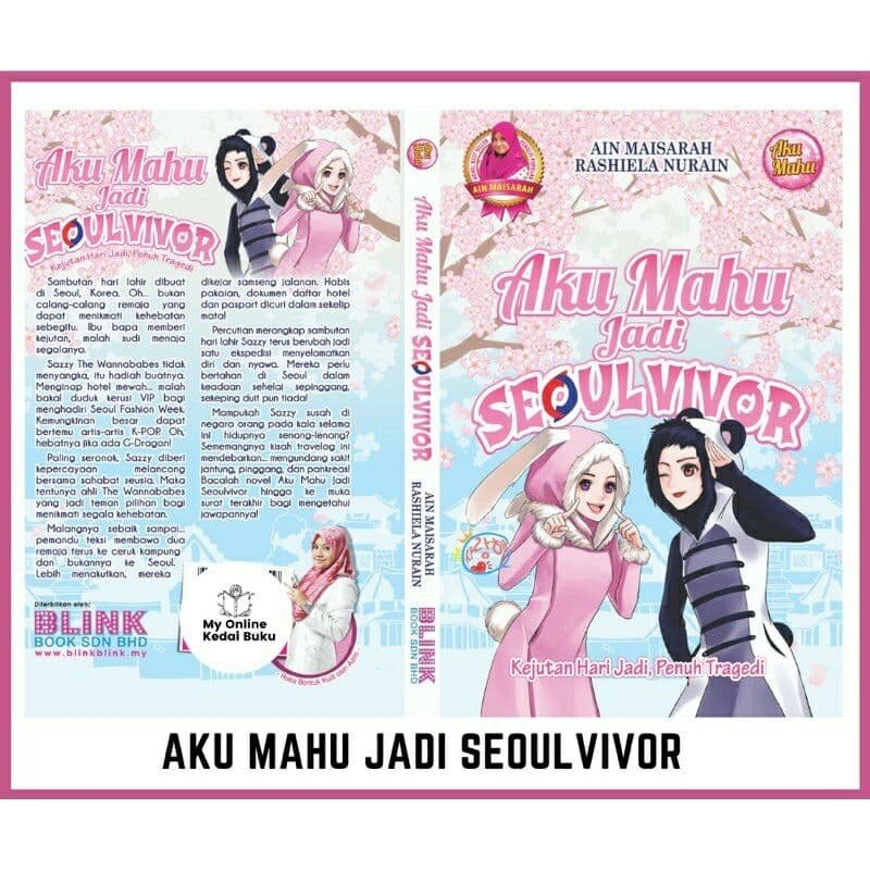 (Ready Stok) Aku Mahu Seoulvivor Novel Remaja Travelog Novel Korea Novel Ain Maisarah Novel Blink Novel Aku Mahu Korea Malaysia
