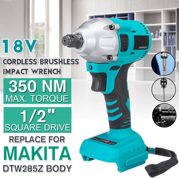 Replace Tool For Makita DTW285Z Body 18V Li-Ion Cordless 1/2 Impact Wrench Driver