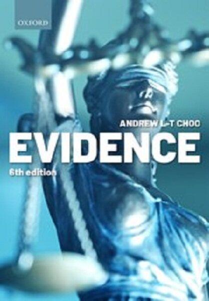 Evidence Sixth Edition  Andrew L-T Choo Malaysia