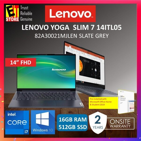 LENOVO YOGA SLIM 7 14ITL05 82A30021MJ LAPTOP -SLATE GREY (I7-1165G7/16GB/512GB SSD/INTEGRATED/14 FHD/W10/2YRS) WITH MS.OFFICE Malaysia