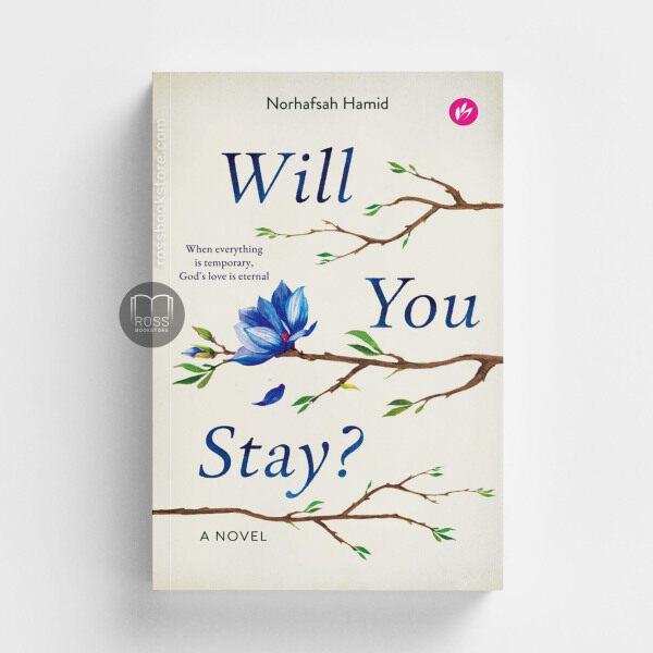 Will You Stay? — Norhafsah Hamid Malaysia