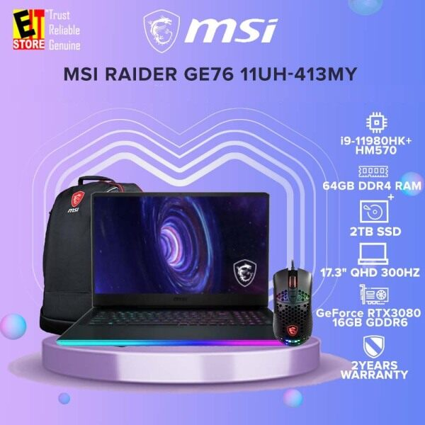 MSI RAIDER GE76 11UH-413MY GAMING LAPTOP (i9-11980HK+HM570/64GB/2TB SSD/17.3 FHD 360Hz/RTX3080 16GB/W10/2YRS)+BACKPACK & MOUSE Malaysia
