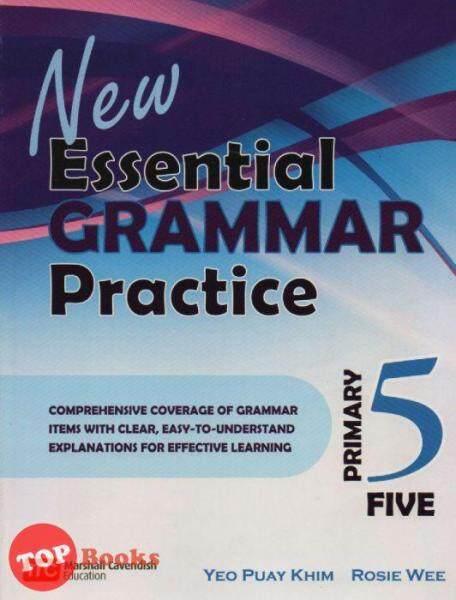 [TOPBOOKS Marshall Cavendish] New Essential Grammar Practice Primary 5 Malaysia