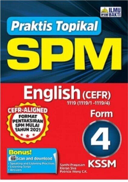 Ilmu Bakti: Praktis Topikal SPM KSSM English (CEFR) Form 4: 9789674937584 Malaysia