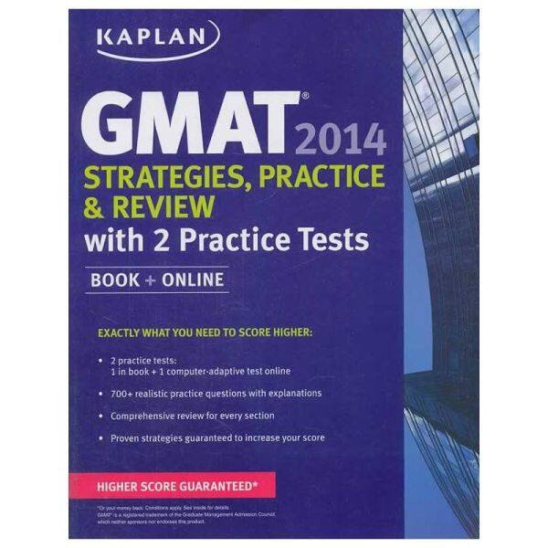 KAPLAN GMAT 2014 STRATEGIES, PRACTICE, AND REVIEW WITH 2 PRACTICE TESTS【English Original】
