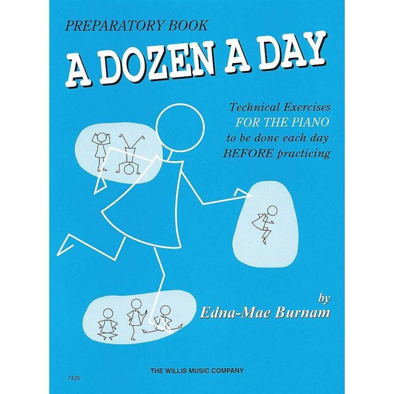 A Dozen a Day Preparatory Book : Technical Exercises for the Piano to be Done Each Day Before Practicing Malaysia