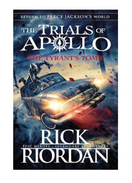 The Tyrants Tomb (The Trials of Apollo Book 4) by Rick Riordan Malaysia