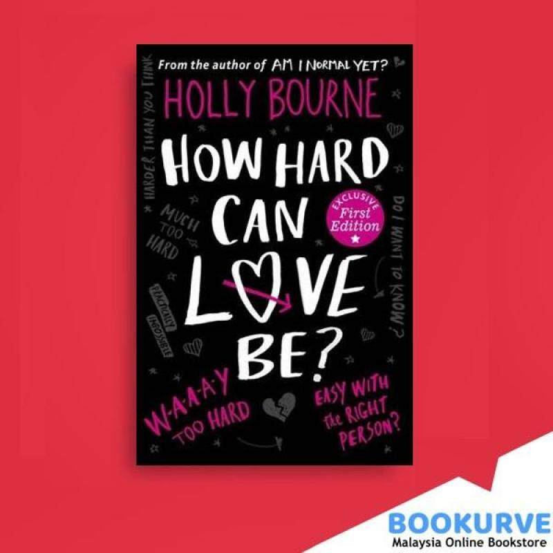 How Hard Can Love be? (The Normal Series) By Bourne Holly Malaysia