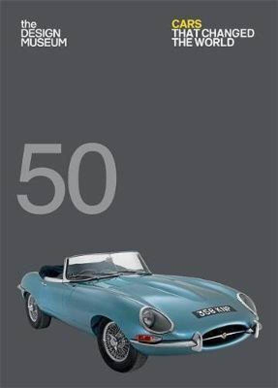Fifty Cars That Changed the World Malaysia