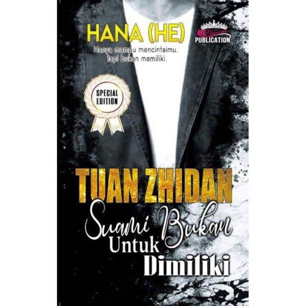 Tuan Zhidan: Suami Bukan Untuk Dimiliki, Hana HE (Special Edition) Malaysia