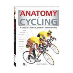 Anatomy Of Cycling 9781743528532 By Borders.