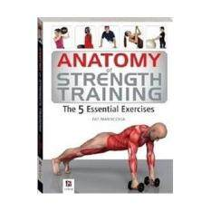 Anatomy Of Strength & Conditioning / 9781743635254 By Borders.
