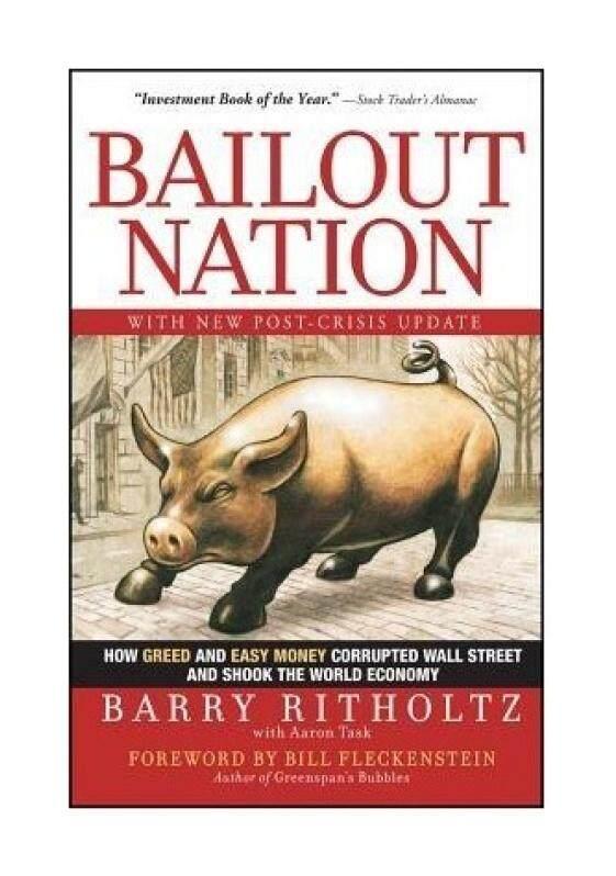 Bailout Negara: bagaimana Keserakahan dan Uang Mudah Rusak Wall Street dan Mengguncang Dunia Ekonomi dengan Baru Pasca Krisis Update- internasional