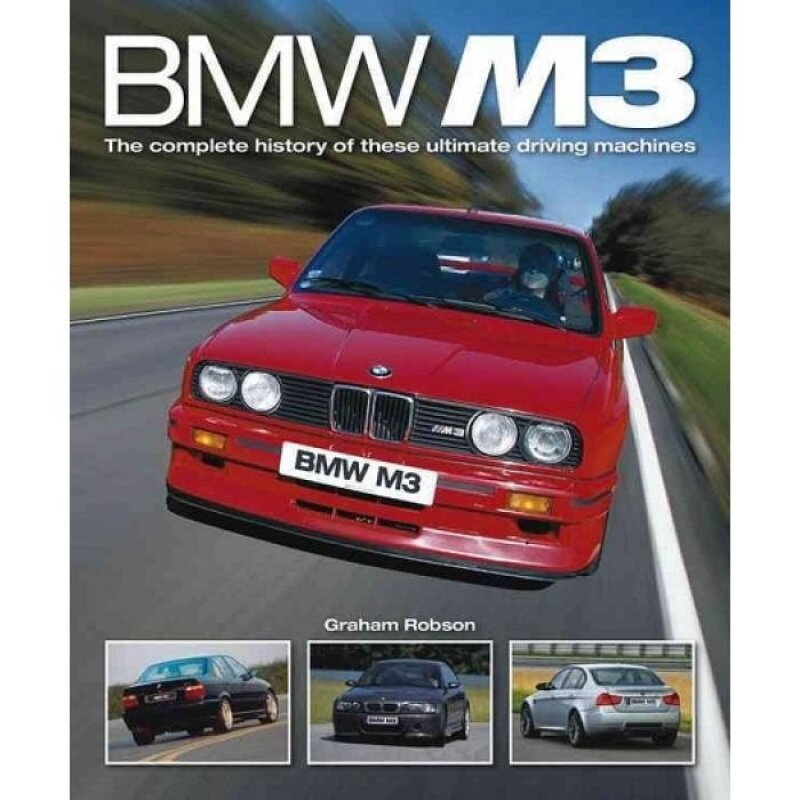 BMW M3 : The Complete History of These Ultimate Driving Machines 9780857332929 Malaysia