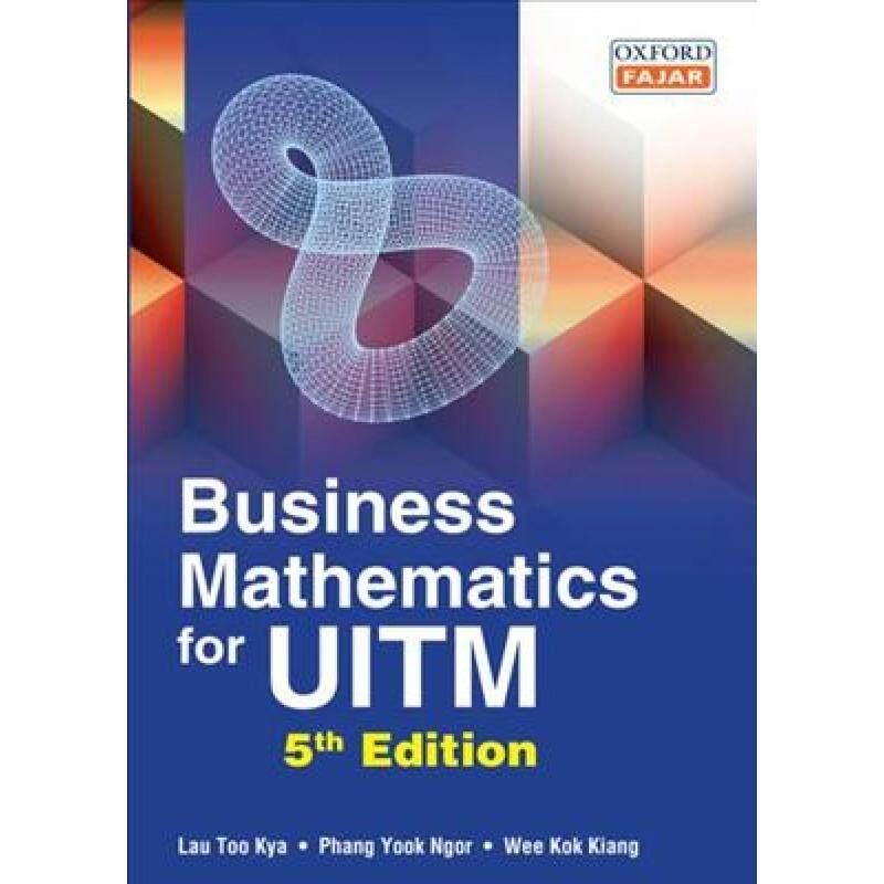 Business Mathematics for UiTM, 5E Malaysia