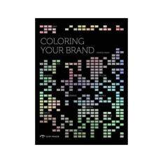 Coloring Your Brand 9781908175335
