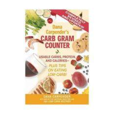 Dana Carpenders Carb Gram Coun 9781592331444 By Borders.