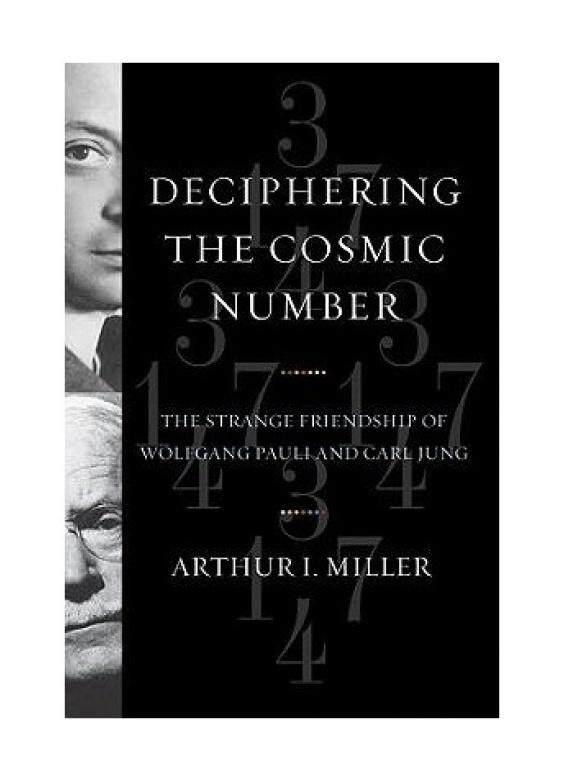 Memecahkan Kosmik Nomor: Aneh Persahabatan Wolfgang Pauli dan Carl Jung-Intl