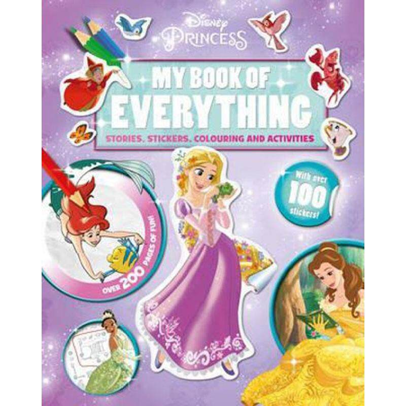 Disney Princess My Book of Everything : Stories, Stickers, Colouring and Activities Malaysia