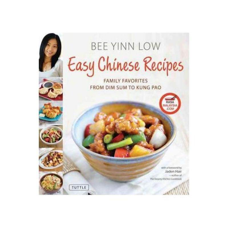 Easy Chinese Recipes : Family Favorites from Dim Sum to Kung Pao Malaysia