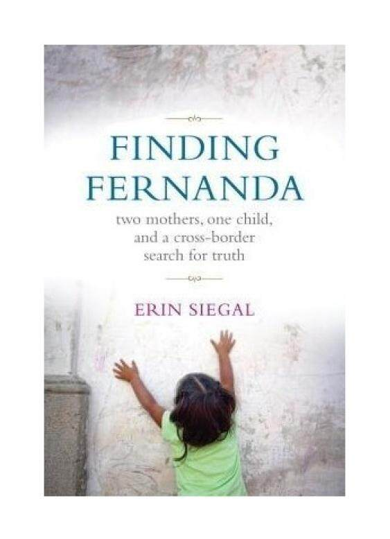 Finding Fernanda: Two Mothers, One Child, and a Cross-Border Search for Truth - intl