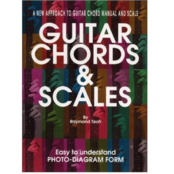 Guitar Book Chords And Scales By Raymond Teoh Malaysia