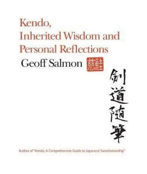 Kendo, Inherited Wisdom and Personal Reflections - intl