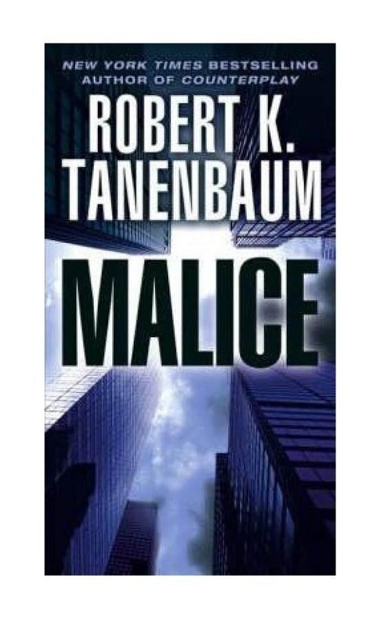 Malice (A Butch Karp-Marlene Ciampi Thriller) - intl