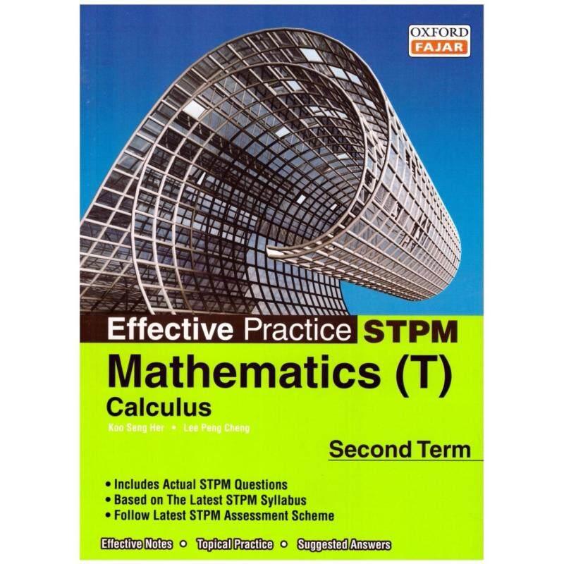Oxford Fajar Effective Practice STPM Mathematics Calculus (T) Second Term Malaysia