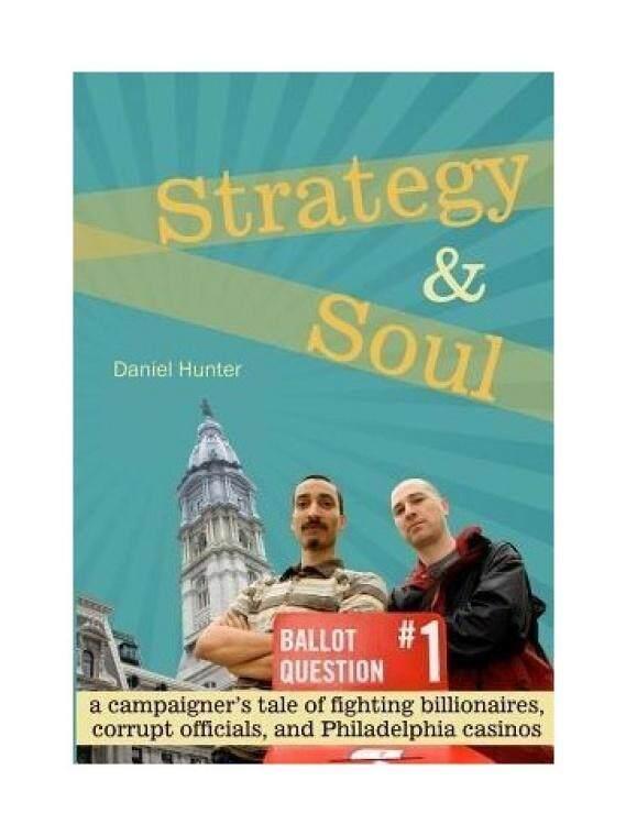 Strategi & SOUL: Campaigner Kisah Pertempuran Miliarder, Pejabat Korup dan Philadelphia Kasino-Intl