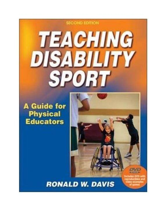 Teaching Disability Sport-2nd Edition: A Guide for Physical Educators - intl