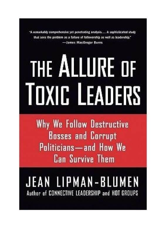 Daya Tarik Beracun Pemimpin: mengapa Kita Mengikuti Merusak Bos dan Politisi Korup-dan Bagaimana Kita Bisa Bertahan Hidup Mereka-Intl