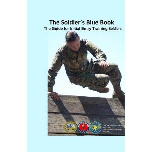 The Soldier 'S Biru Buku: panduan untuk Awal Masuk Latihan Tentara Tradoc Pamflet 600-4 Juli 2016-Internasional