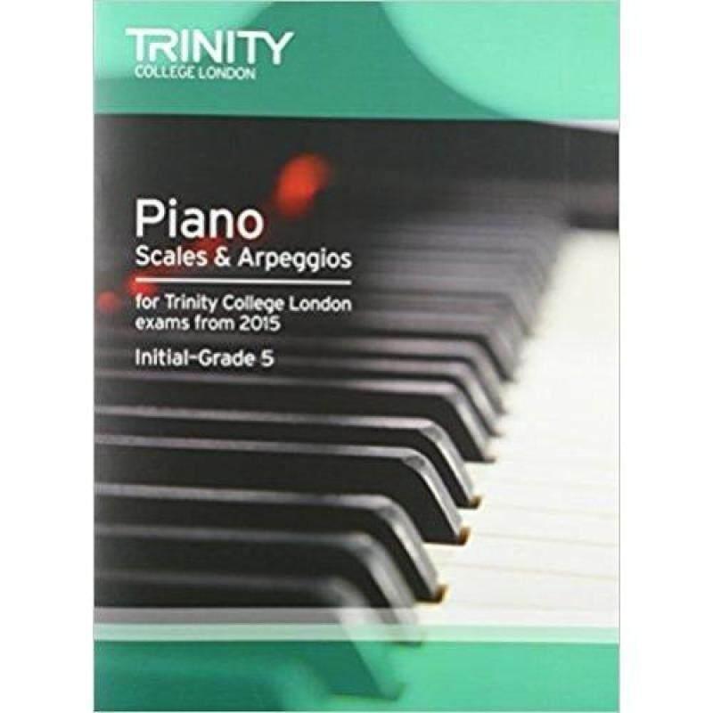Trinity College London Press Piano 2015 Scales & Arpeggios Initial Grade 5 Malaysia