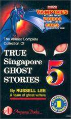 True Singapore Ghost Stories : Book 5 By Bookurve.