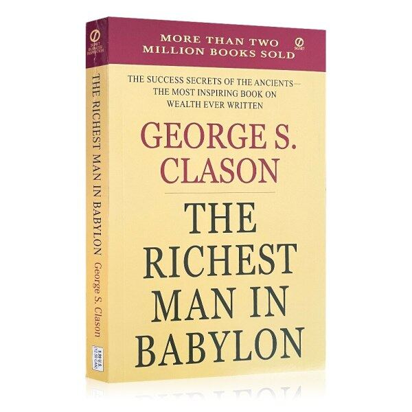 The Richest Man In Babylon By George S. Clason Investment Learning Business Books Financial Success Wealth Inspiring Book English Book Self Help Reading Gifts Hot Sales Malaysia