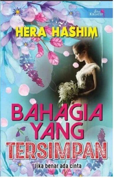 Bahagia Yang Tersimpan: 9789672137603: By HERA HASHIM Malaysia